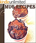 Mug Recipes: The Easy and Delicious M...