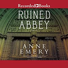 Ruined Abbey: A Collins-Burke Mystery, Book 8   Livre audio Auteur(s) : Anne Emery Narrateur(s) : Gerard Doyle