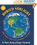 Buried Sunlight: How Fossil Fuels Hav...