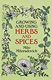 img - for Growing and Using Herbs and Spices (Dover Books on Herbs, Farming and Gardening) book / textbook / text book