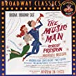 The Music Man -  Original Broadway Cast