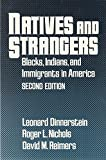 Natives and Strangers: Blacks, Indians, and Immigrants in America (0195057228) by Dinnerstein, Leonard