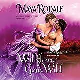 Wallflower Gone Wild (Bad Boys & Wallflowers)