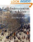 Early Impressionism and the French St...