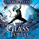 The Glass Forest Audiobook by Andrew Peters Narrated by Richard Mitchley