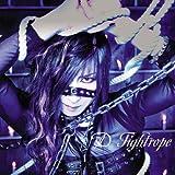 Tightrope(初回限定盤A)(DVD付)