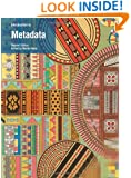 Introduction to Metadata: Second Edition