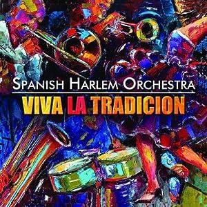 VIVA LA TRADICION (SPANISH HARLEM ORCHESTRA) 5