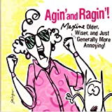 img - for Agin' and Ragin': Maxine -- Older, Wiser, and Just Generally More Annoying! (Maxine) book / textbook / text book