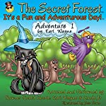 The Secret Forest. Adventure #1 | Earl Wayne