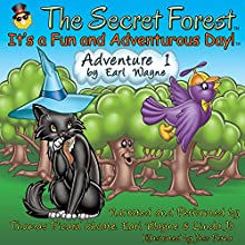 The Secret Forest. Adventure #1 (       UNABRIDGED) by Earl Wayne Narrated by Thomas Picard Choate, Earl Wayne, Linda Jo