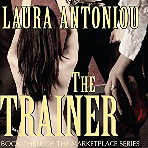 The Trainer: Book Three of the Marketplace Series Audiobook