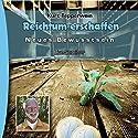 Reichtum erschaffen (Neues Bewusstsein: Seminar-Live-Hörbuch) Hörbuch von Kurt Tepperwein Gesprochen von: Kurt Tepperwein