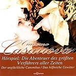 Die Abenteuer des größten Verführers aller Zeiten | Giacomo Casanova