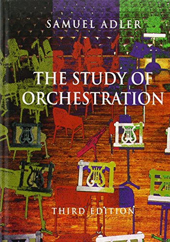 The Study of Orchestration (Third Edition)