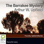 The Barrakee Mystery: An Inspector Napoleon Bonaparte Mystery, Book 1 | Arthur W. Upfield