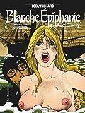 echange, troc Jacques Lob, Georges Pichard - Blanche Epiphanie, Intégrale Tome 2 : La Croisière infernale suivi de Blanche à New York