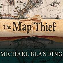 The Map Thief: The Gripping Story of an Esteemed Rare-Map Dealer Who Made Millions Stealing Priceless Maps (       UNABRIDGED) by Michael Blanding Narrated by Sean Runnette