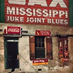 Mississippi Juke Joint Blues (9th Sep...