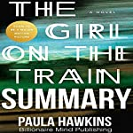 Summary of The Girl on the Train by Paula Hawkins |  Billionaire Mind Publishing