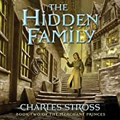 The Hidden Family: Merchant Princes, Book 2 | Charles Stross