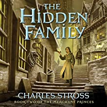 The Hidden Family: Merchant Princes, Book 2 (       UNABRIDGED) by Charles Stross Narrated by Kate Reading