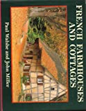 French Farmhouses and Cottages (Country) (French Edition) (0297830791) by Walshe, Paul
