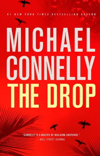 Michael Connelly's New Novel 'The Drop' Out Nov. 1, 2011