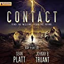 Contact: Alien Invasion, Book 2 Audiobook by Sean Platt, Johnny B. Truant Narrated by Ray Porter