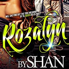 Rozalyn Audiobook by  Shan Narrated by Nicole Small, Cary Hite