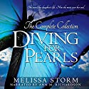 Diving for Pearls: The Complete Collection Audiobook by Melissa Storm Narrated by Ann M. Richardson