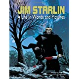 The Art of Jim Starlin: A Life in Words and Pictures ~ Jim Starlin