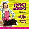 Freaky Monday Audiobook by Mary Rodgers, Heather Hach Narrated by Jennifer Stone