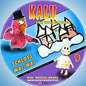 Schloss Wai-Wai (Kalu von Hubbelbubel 9) | Dina Schulz-Kleinstoll