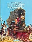 Blueberry, tome 7 : Le Cheval de fer