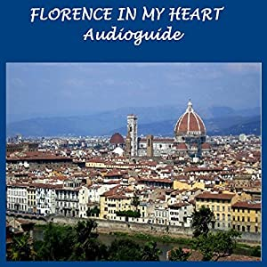 Florence in My Heart Walking Tour