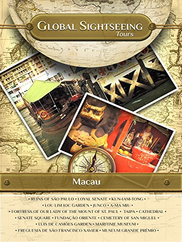 MACAU, China- Global Sightseeing Tours