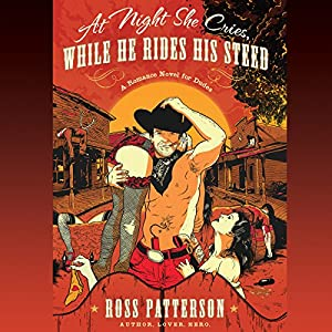 At Night She Cries, While He Rides His Steed Audiobook