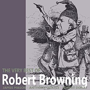 The Very Best of Robert Browning | [Robert Browning]