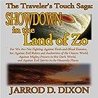 The Traveler's Touch: Showdown in the Land of Zo Hörbuch von Jarrod D Dixon Gesprochen von: Gerald Zimmerman