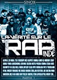 echange, troc La Vérité Sur Le Rap Indépendant