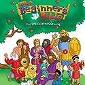 The Beginner's Bible Audio: Timeless Children's Stories (       UNABRIDGED) by Zondervan Narrated by Zondervan