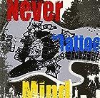 """Never """"Tattoo"""" Mind(在庫あり。)"""