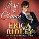 Lord of Chance: Rogues to Riches, Book 1 Hörbuch von Erica Ridley Gesprochen von: Marian Hussey