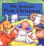 The Animals First Christmas Board Book (0849959349) by Goldsack, Gaby