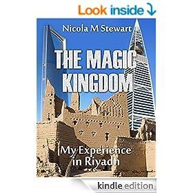 THE MAGIC KINGDOM: My Experience in Riyadh
