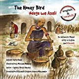 img - for The Honey Bird: An authentic Masai story in English and KiSwahili (Volume 4) book / textbook / text book