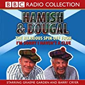 I'm Sorry I Haven't A Clue: You'll Have Had Your Tea - The Doings of Hamish and Dougal Series 1 | [BBC Audiobooks]