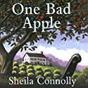 One Bad Apple: An Orchard Mystery (       UNABRIDGED) by Sheila Connolly Narrated by Robin Miles