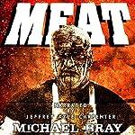 Meat: A Vampire Novella | Michael Bray